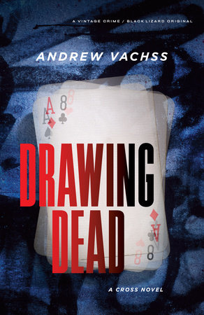 Drawing Dead by Andrew Vachss
