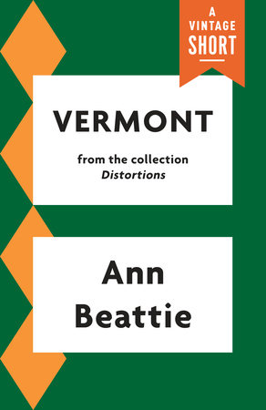 Vermont by Ann Beattie