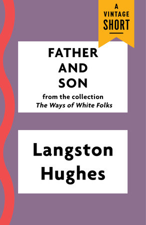 Father and Son by Langston Hughes