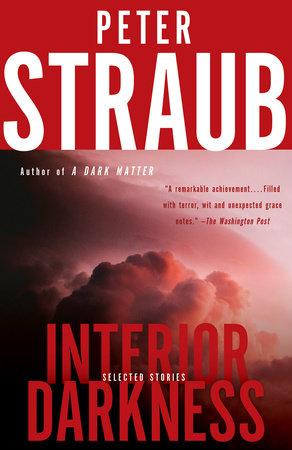 Interior Darkness by Peter Straub