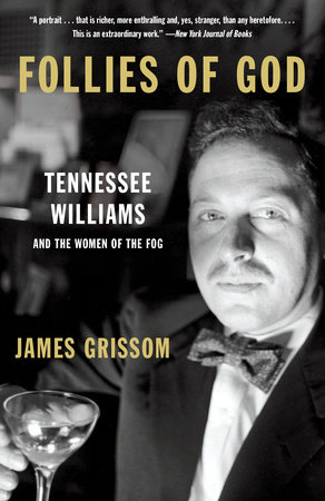 Follies of God by James Grissom