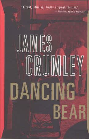 Dancing Bear by James Crumley