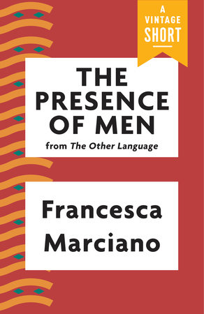 The Presence of Men