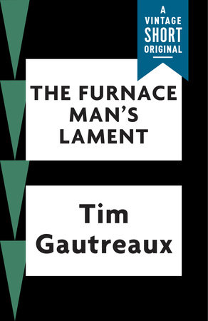 The Furnace Man's Lament