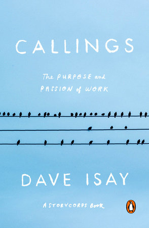 Callings by Dave Isay
