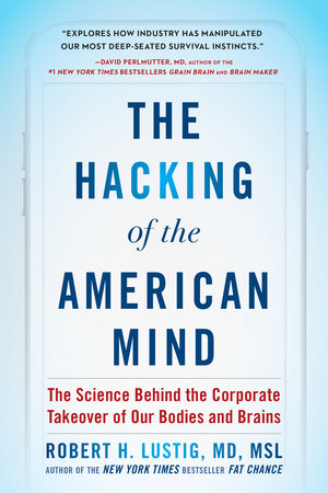 The cover of the book The Hacking of the American Mind