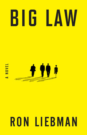 Big Law by Ron Liebman