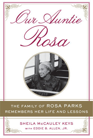 Our Auntie Rosa by Sheila McCauley Keys and Eddie B. Allen Jr.