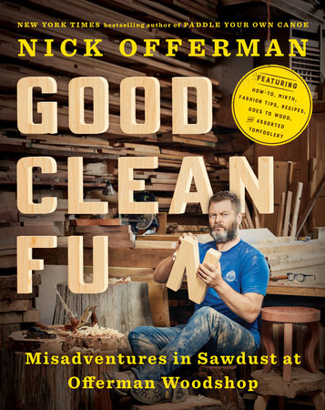Good Clean Fun by Nick Offerman