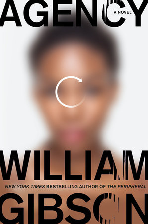 Agency by William Gibson