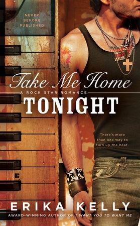 Take Me Home Tonight by Erika Kelly