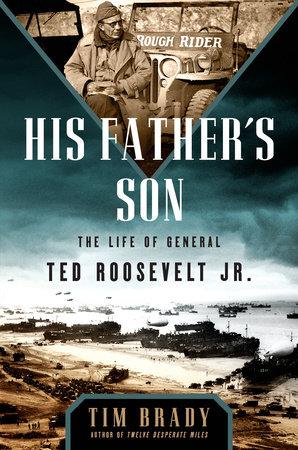 His Father's Son by Tim Brady