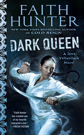 Dark Queen by Faith Hunter