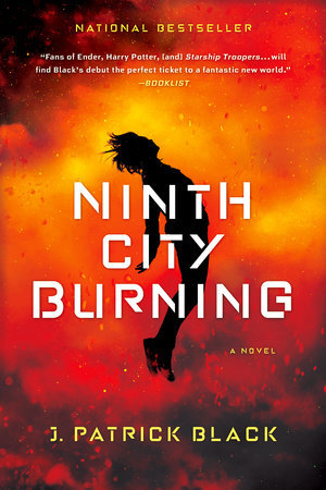 Ninth City Burning by J. Patrick Black