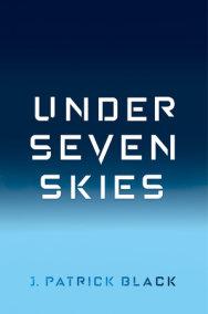 Under Seven Skies