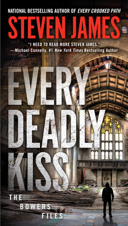 Every Deadly Kiss by Steven James