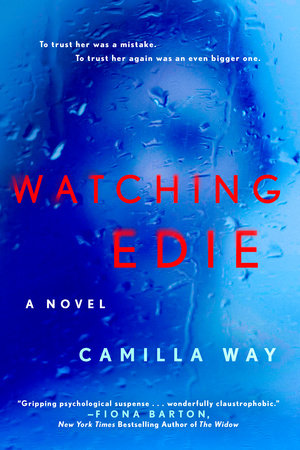 Watching Edie by Camilla Way
