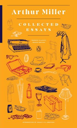 Collected Essays by Arthur Miller