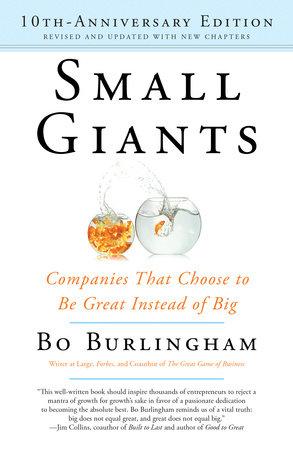 Small Giants by Bo Burlingham