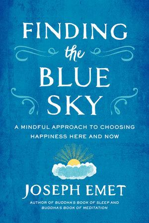 Finding the Blue Sky by Joseph Emet