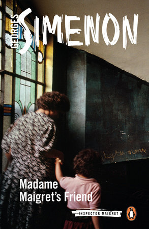 Madame Maigret's Friend by Georges Simenon
