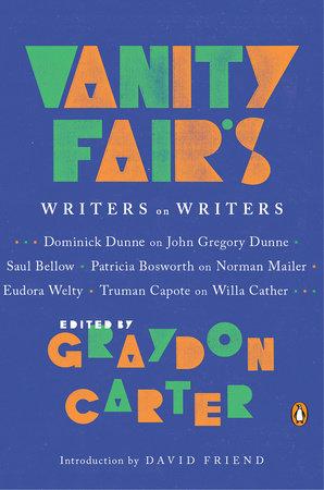 Vanity Fair's Writers on Writers by