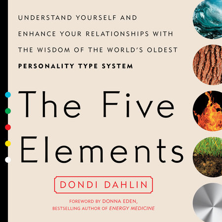 The Five Elements by Dondi Dahlin