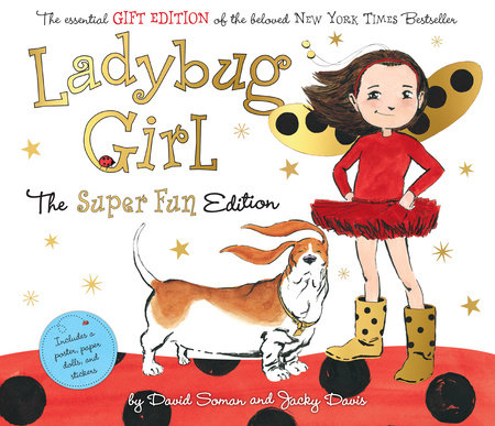 Ladybug Girl by Jacky Davis; Illustrated by David Soman