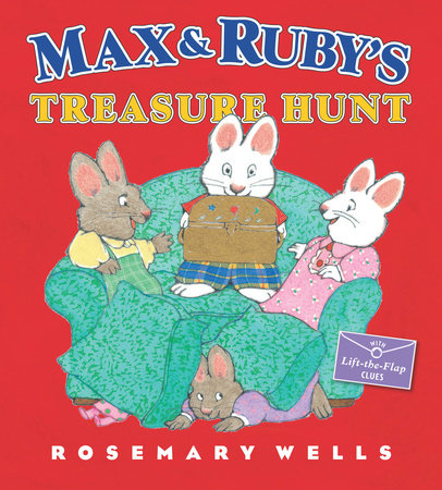 Max and Ruby's Treasure Hunt by Rosemary Wells