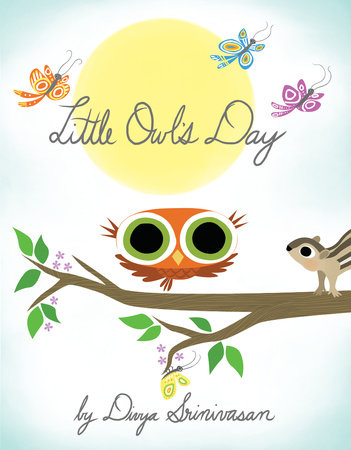 Little Owl's Day by Divya Srinivasan