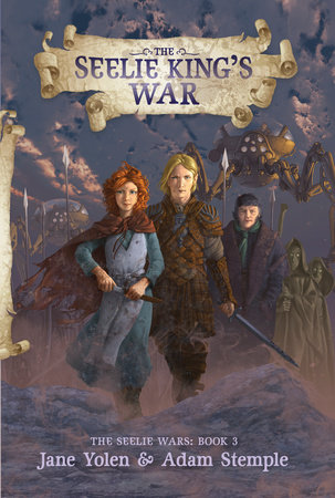 The Seelie King's War by Jane Yolen and Adam Stemple