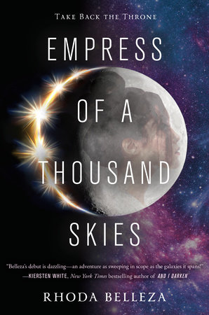 Empress of a Thousand Skies by Rhoda Belleza