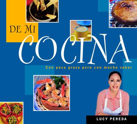 De mi cocina by Lucy Pereda