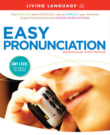 Easy Pronunciation by Living Language