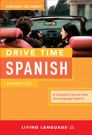 Drive Time: Spanish (CD) by Living Language