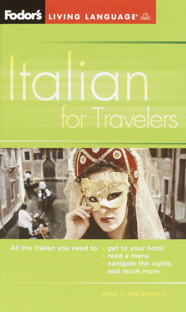 Fodor's Italian for Travelers (Phrase Book), 3rd Edition by Fodor's
