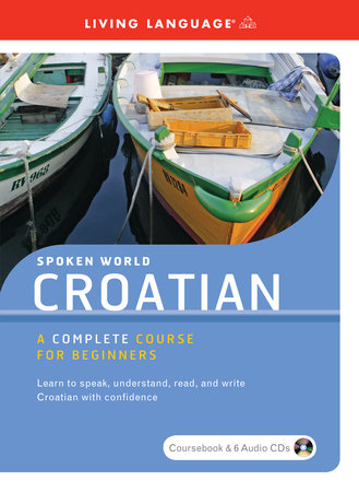 Spoken World: Croatian by Living Language