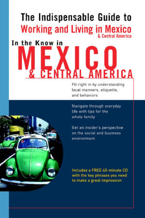 In the Know in Mexico & Central America by Jennifer Phillips