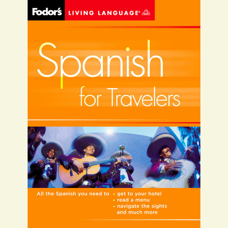 Spanish for Travelers, 2nd Edition by Living Language