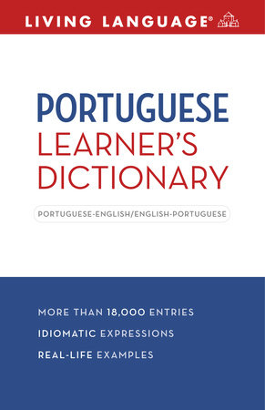 Complete Portuguese: The Basics (Dictionary) by Living Language
