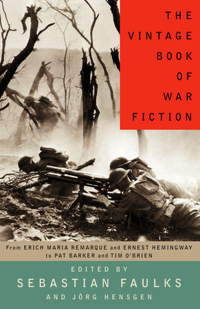 The Vintage Book of War Fiction by