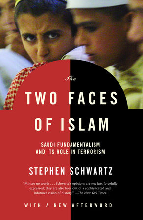 The Two Faces of Islam by Stephen Schwartz