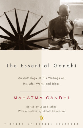 The Essential Gandhi