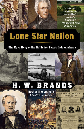 Lone Star Nation by H.W. Brands