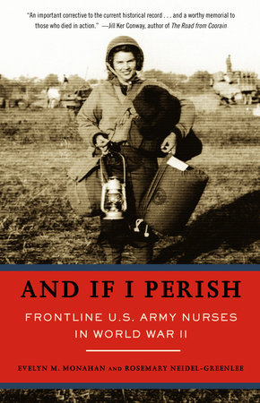 And If I Perish by Evelyn Monahan and Rosemary Neidel-Greenlee