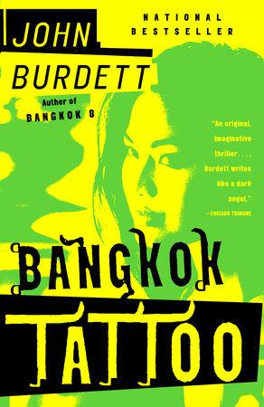 Bangkok Tattoo by John Burdett