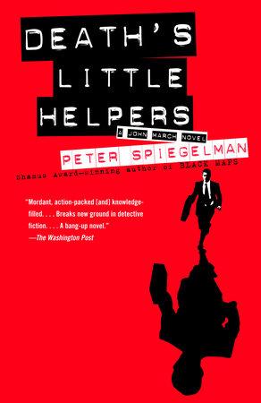 Death's Little Helpers by Peter Spiegelman