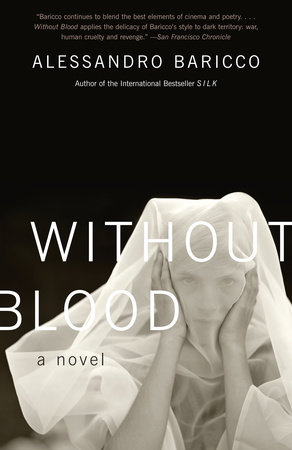 Without Blood by Alessandro Baricco