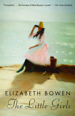 The Little Girls by Elizabeth Bowen