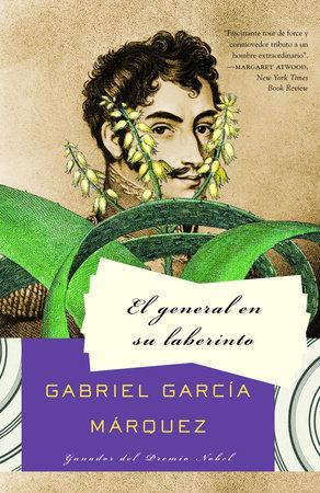 El general en su laberinto by Gabriel García Márquez